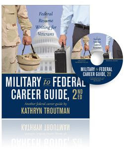 Military to Federal Career Guide 2nd Edition and CD Rom