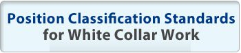 Position Classification Standards for White Collar Work